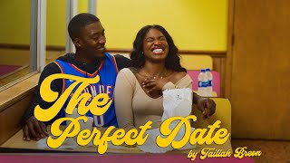 """""""The Perfect Date"""" Short Film by Tailiah Breon"""