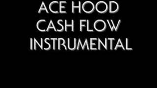 ACE HOOD CASH FLOW INSTRUMENTAL