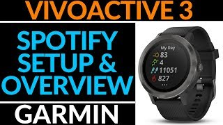 How to Setup and Use Spotify - Garmin Vivoactive 3 Music Tutorial