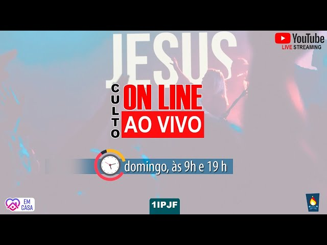 CULTO ON LINE - DOMINGO NOITE - 02/08/2020