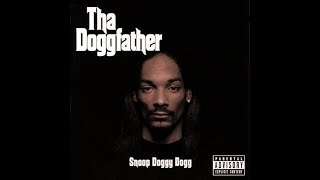 Snoop Dogg - Tha Doggfather (Full Album) [1996] (HQ)