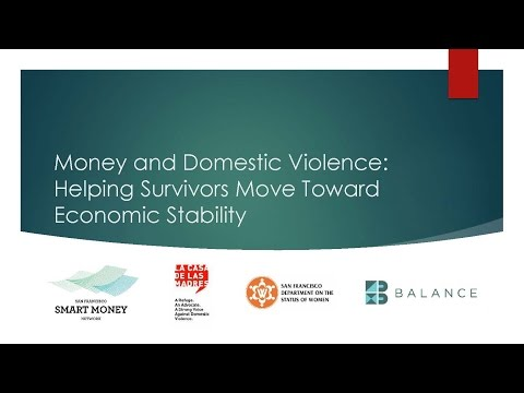 Money Domestic Violence: Helping Survivors Move Toward Economic Stability