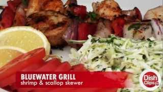 Bluewater Grill - Shrimp & Scallop Skewer