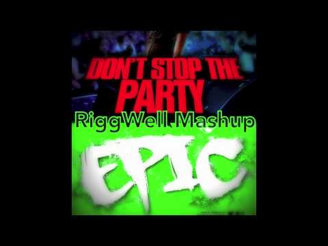 Pitbull ft  TJR vs Sandro Silva & Quintino - Don't Stop The Epic Party (RiggWell Mashup)