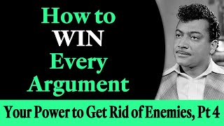 How to Win Evęry Argument - Rev. Ike's Your Power to Get Rid of Your Enemies, Part 4