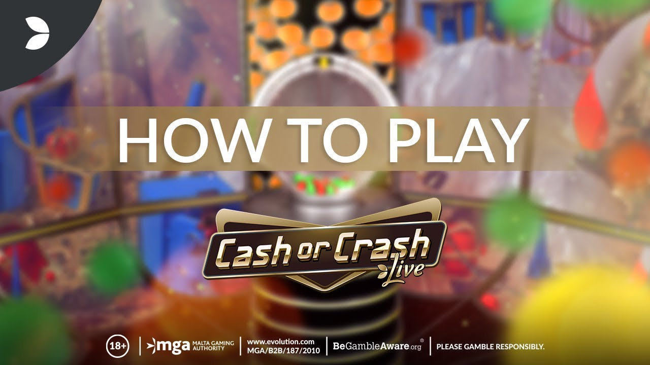 Cash or Crash – Tutorial   Evolution