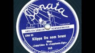 Lapp-Lisa & Lapplands-Ziga - Klippa Du som brast