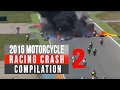 2016 Motorcycle Racing Crash Compilation 2 | Remake [Live Commentary No Music]