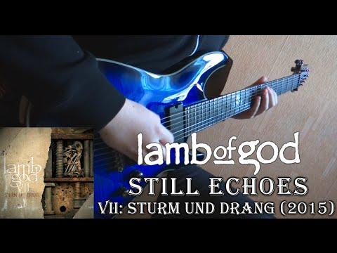 Lamb of God - Still Echoes (Guitar Cover by Godspeedy) +TABS