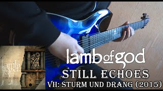 Lamb of God - Still Echoes (Guitar Cover by Godspeedy) +TABS