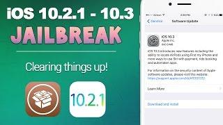 iOS 10.2.1 - 10.3 Jailbreak Update: Clearing Things Up (Important) | iOS 10 Jailbreak Update #23