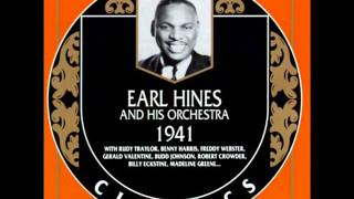 Earl Hines and His Orchestra. It Had To Be You. 1941.