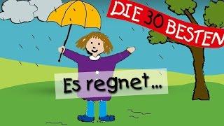 Es regnet - Die besten Kindergartenlieder || Kinderlieder