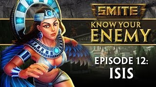 SMITE Know Your Enemy #12 - Isis