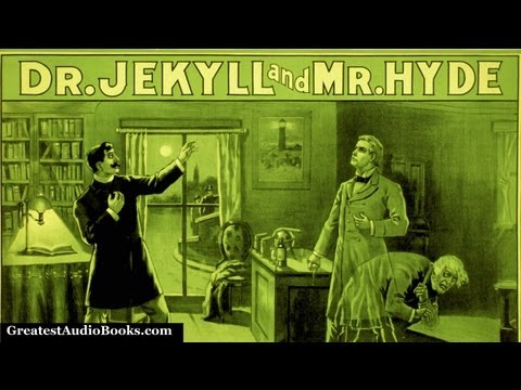STRANGE CASE OF DR. JEKYLL AND MR. HYDE  FULL Book  Greatest  Books V1