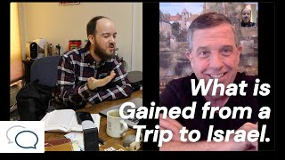 What is Gained from a Trip to Israel?