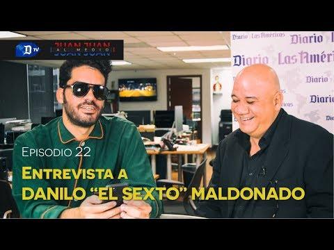 """Juan Juan AL MEDIO Ep.22 / Entrevista a Danilo """"EL SEXTO"""" Maldonado"""