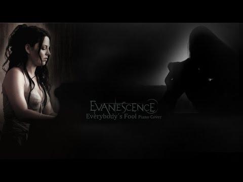 Everybody´s Fool - Evanescence  (Piano Cover)