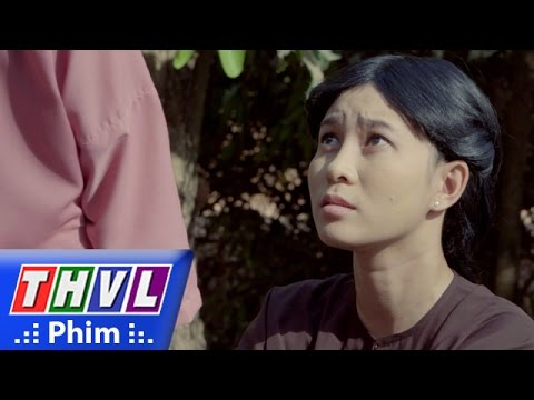 THVL | Lời nguyền - Tập 5 [10]: Rạ muốn Hân sau này sẽ trở thành chủ nhân nhà Phú Ông