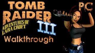 Tomb Raider 3 Walkthrough