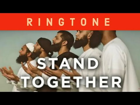 stand-together---best-islamic-ringtone-2018-by-omar-esa