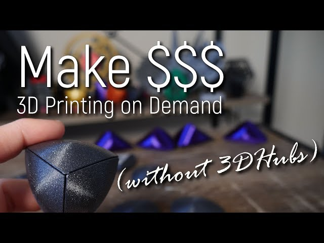 3D Print on Demand for Profit (Without 3DHubs!)