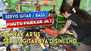 Tempat Servis Gitar & Bass Para Artis Di Jakarta Phutu Parker Jkt