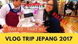 KALAP DI TSUKIJI KALAP DI DAISO - TRIP JEPANG 2017 - DAY 03 PART 01