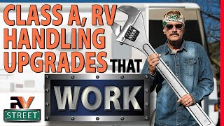 Class A, Motorhome Handling Upgrades that made the MOST IMPACT. DIY