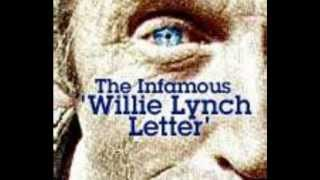 willie lynch essay The€willie€lynch€letter:€the€making€of€a€slave this€speech€was€delivered€by€willie€lynch€on€the€bank€of€the€james€river.
