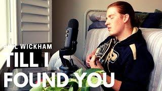 Till I Found You - Phil Wickham