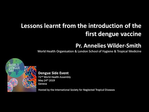 Pr. Annelies Wilder-Smith (WHO & LSHTM): Lessons Learnt From The First Dengue Vaccine