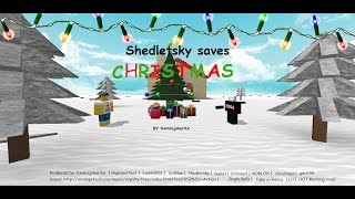 ROBLOX: Shedletsky saves Christmas! [Christmas Special]