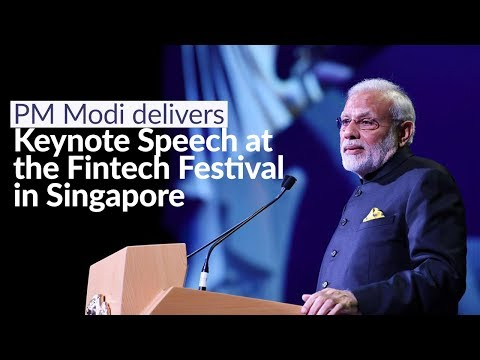 PM Modi delivers keynote speech at the Fintech Festival in Singapore | PMO