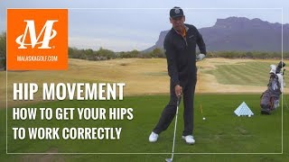 Malaska Golf // Hip Movement - How to Get Your Hips to Work