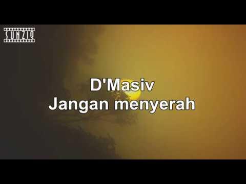 D'Masiv - Jangan Menyerah (Karaoke Version + Lyrics) No Vocal #sunziq
