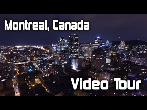 Montreal, Canada Video Tour - Filmed with a Drone and a Samsung S7 Edge