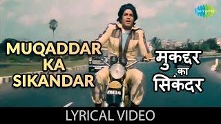 Rote Hue Aate Hai Sab with lyrics| रोते हुए आते है सब गाने के बोल | Muqaddar Ka Sikandar | Amitabh