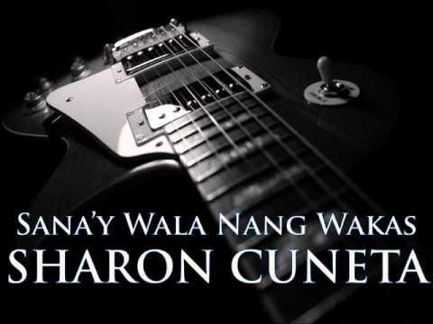 SHARON CUNETA - Sana'y Wala Nang Wakas [HQ AUDIO]