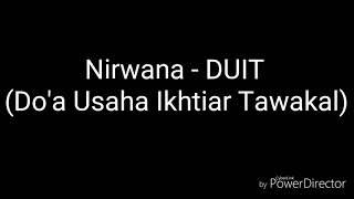 Nirwana - DUIT (Do'a Usaha Ikhtiar Tawakal) (Lyric) Ost Aku Bukan Ustadz RCTI