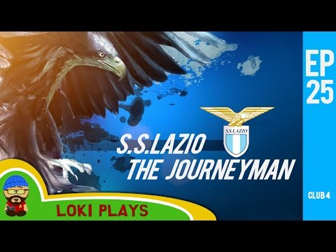🐺🐶 Let's Play FM17 - The Journeyman C4 EP25 -  Lazio Champions League!! - Football Manager 2017