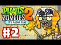 Plants vs. Zombies 2: It's About Time - Gameplay Walkthrough Part 2 - Ancient Egypt (iOS)