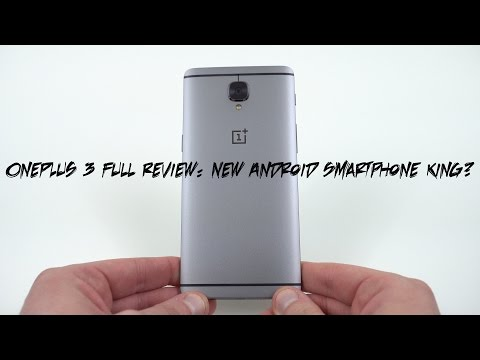 OnePlus 3 Official Full Review: New Android Smartphone King?