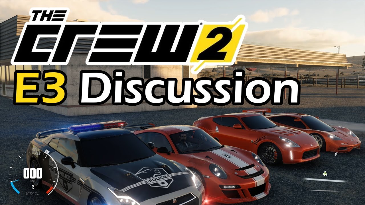 the crew 2 e3 discussion and impressions w ubisoft star players ubie3 youtube. Black Bedroom Furniture Sets. Home Design Ideas