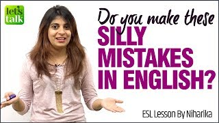 Silly Mistakes In English You Can Avoid | Common Errors in Spoken English | English Speaking Lesson