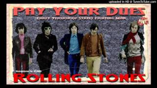 Rolling Stones - Pay Your Dues (Early SFMan) (Necrophilia)