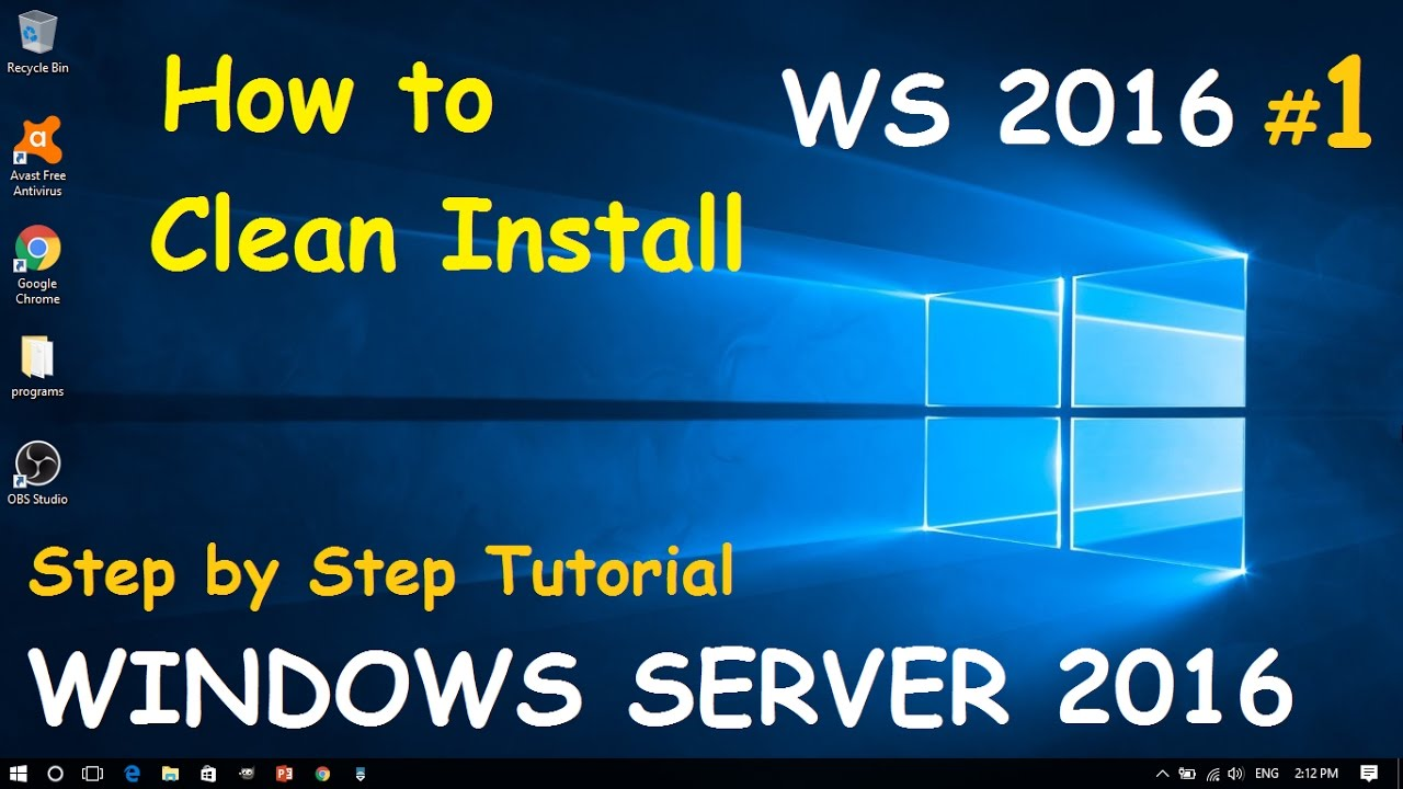 How To Clean Install Windows Server 2016 1 Step By