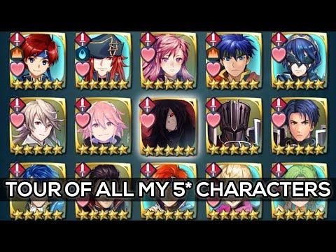 Fire Emblem Heroes - Tour of All My 5 Star Characters! [2018 Update]