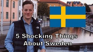 5 Things That Shocked Me About Moving To Sweden