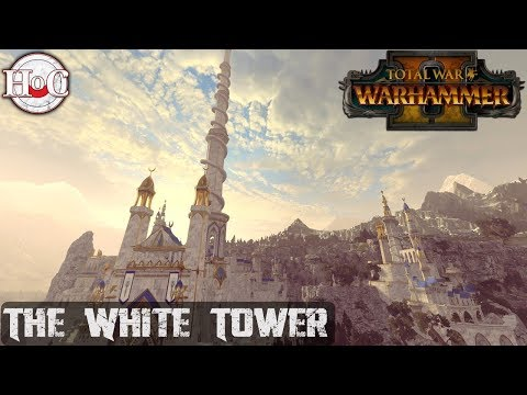 Battle of the White Tower - Total War Warhammer 2 - Online Battle 246